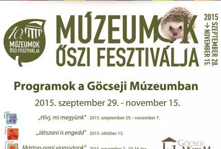 Múzeumok Őszi Fesztiválja 2015 - Göcseji Múzeum